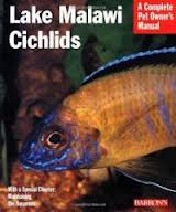 A Complete Pet Owner's Manual: Lake Malawi Cichlids